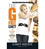 BY Hasselbeck, Elisabeth ( Author ) [{ The G-Free Diet: A Gluten-Free Survival Guide By Hasselbeck, Elisabeth ( Author ) Jan - 05- 2011 ( Paperback ) } ]