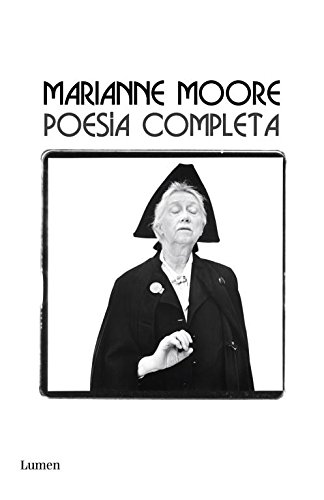 Download Poesia completa / The Complete Poems Of Marianne Moore (Spanish Edition) pdf
