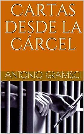 Cartas desde la cárcel (Spanish Edition)