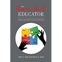 The Experiential Educator: Principles and Practices of Experiential Learning