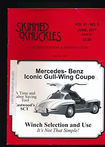 - Skinned Knuckles Car Restoration and Preservation : The Mercedes-Benz 300SL Gullwing Coupe ; Engine Removal ; Ignition Timing P.1; Eastwood's Surface Conditioning Tool ; Winch Selection and Use;