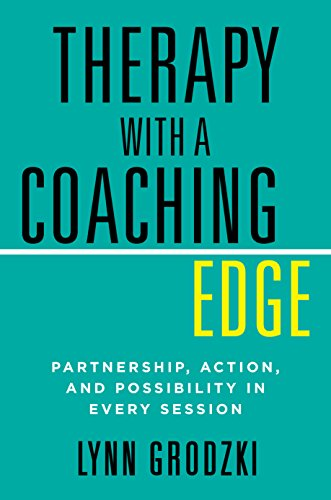 Therapy with a Coaching Edge: Partnership, Action, and Possibility in Every Session - http://medicalbooks.filipinodoctors.org