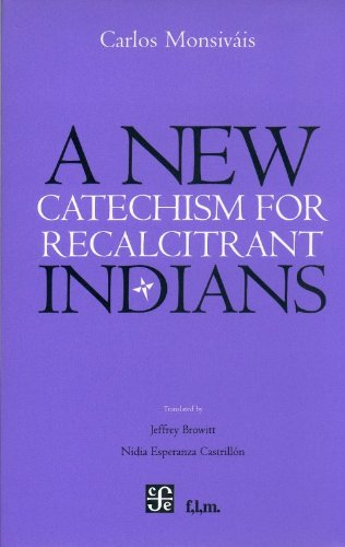A New Catechism for Recalcitrant Indians (Spanish Edition) by Brand: Fondo de Cultura Económica
