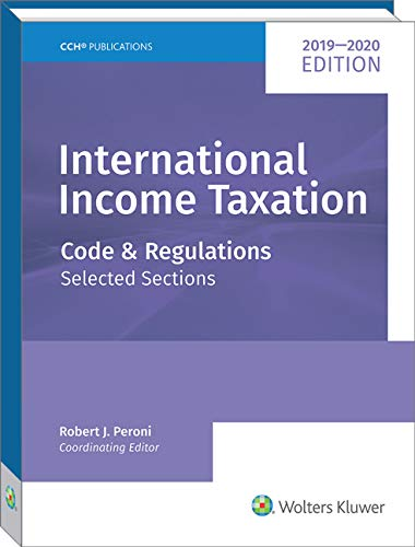 INTERNATIONAL INCOME TAXATION: Code and Regulations--Selected Sections (2019-2020 Edition) by CCH Inc.