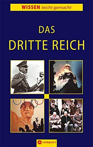 Das Dritte Reich (Wissen leicht gemacht)