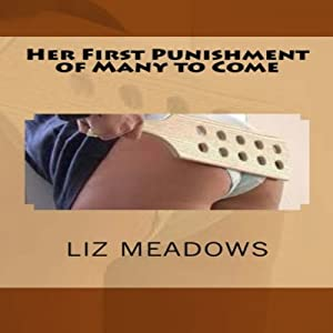 Her First Punishment of Many to Come Audiobook