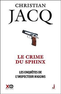 Les enquêtes de l'inspecteur Higgins, tome 18 : Le crime du sphinx par Jacq