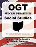 Ogt Exam Secrets Test Prep Team: Ogt Success Strategies Social Studies Study Guide : Ogt Test Review for the Ohio Graduation Test (Paperback); 2015 Edition