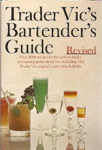 Trader Vic's Bartender's Guide, Revised