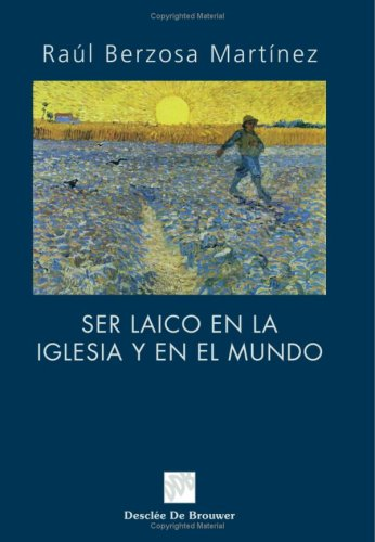 Ser Laico En La Iglesia Y En El Mundo (Biblioteca Manual Desclée)