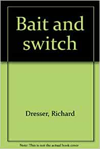 book review of bait and switch Bait & switch the futile pursuit of the american dream by barbara ehrenreich available in hardcover on powellscom, also read synopsis and reviews the bestselling author of nickel and dimed goes back undercover to enter the world of the.