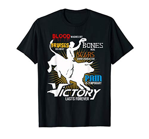 Blood Washes Off Bones Heal Bull Riding Victory T-shirts ()