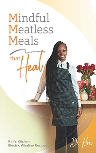 Mindful Meatless Meals That Heal