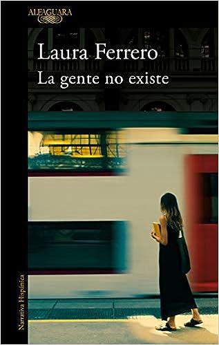 La gente no existe de Laura Ferrero