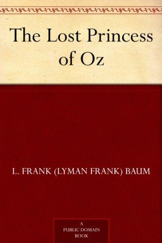 The Lost Princess of Oz (Oz Series Book 11) by [Baum, L. Frank (Lyman Frank)]