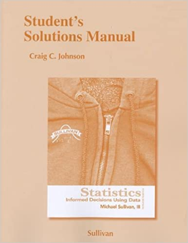 Amazon students solutions manual for statistics informed students solutions manual for statistics informed decisions using data 4th edition fandeluxe Choice Image