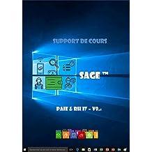 J'apprends a me servir de Sage paie & Rh (I7 - V9): Sage paie & Rh I7 - V9 (French Edition)