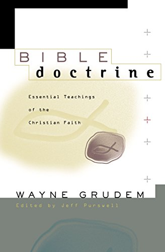 Bible Doctrine: Essential Teachings of the Christian - Wayne Mall
