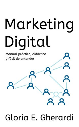 Descargar Libro Marketing Digital : Manual, Primera Edición Gloria E. Gherardi