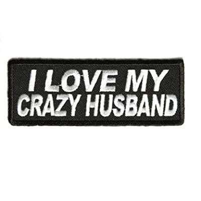 I LOVE MY CRAZY HUSBAND PATCH: Toys & Games