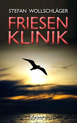 friesenklinik-ostfriesen-krimi-diederike-dirks-ermittelt-2-german-edition