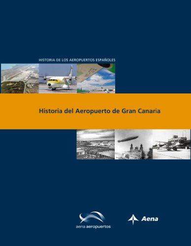 Descargar Libro Historia Del Aeropuerto De Gran Canaria Luis Utrilla
