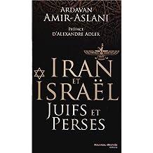 IRAN ET ISRAËL : JUIFS ET PERSES