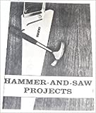 img - for Hammer and Saw Projects [Paperback] [Jan 01, 1965] Various book / textbook / text book