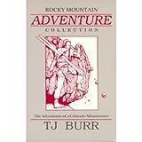 img - for Rocky Mountain Adventure Collection: Adventures of a Colorado Mountaineer book / textbook / text book