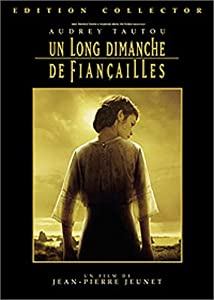 """Afficher """"Un Long dimanche de fiançailles"""""""