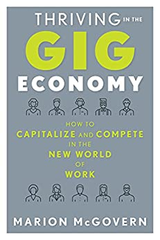 Thriving in the Gig Economy by [McGovern, Marion]