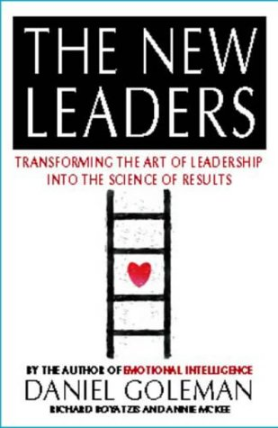 The New Leaders: Transforming the Art of Leadership into the Science of Results