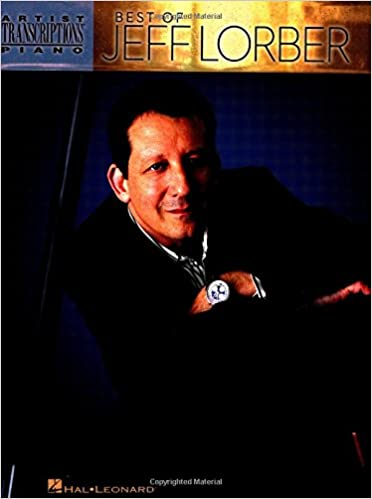 Best of Jeff Lorber Artist Transcriptions Book NEW 000672564