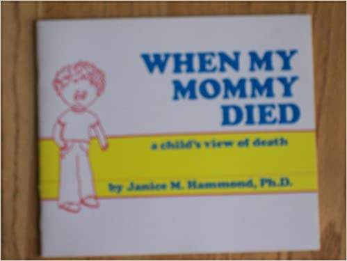When My Mommy Died