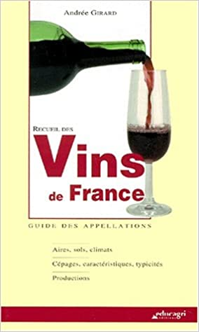 En ligne téléchargement gratuit Recueil des vins de France pdf, epub