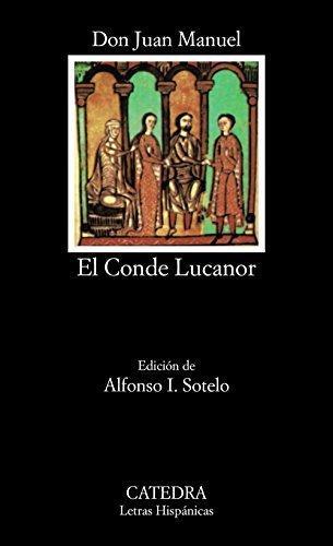 Libro de los enxiemplos del conde Lucanor e de Patronio. Edición de Alfonso I. Sotelo.