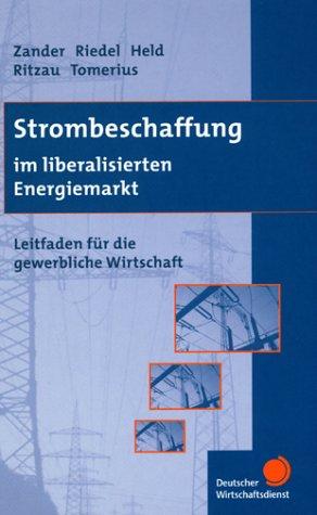 Strombeschaffung im liberalisierten Energiemarkt