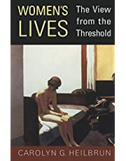 Women's Lives: The View from the Threshold