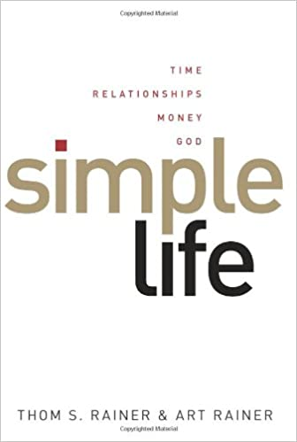 Simple life time relationships money god thom s rainer art simple life time relationships money god thom s rainer art rainer 9780805448863 amazon books thecheapjerseys Images