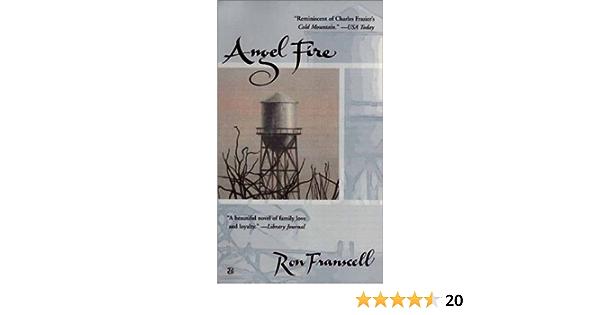 Angel Fire: Amazon.es: Franscell, Ron: Libros en idiomas ...