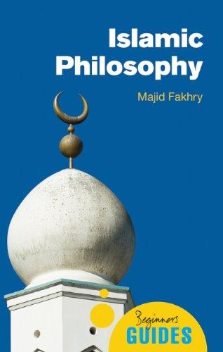 Islamic Philosophy: A Beginner's Guide (Beginner's Guides)