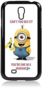 """""""Can't You See it? You're One in a Minion!""""- Hard Black Plastic Snap - On Case-Galaxy s4 i9500 - Great Quality!"""