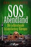 SOS Abendland: Die schleichende Islamisierung Europas