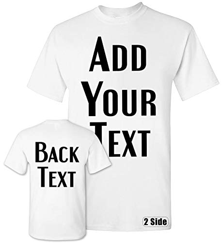 TEEAMORE Men Women Custom T Shirt, Add Your Text Design Your Own Front Back Side ()