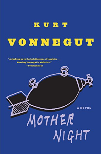 F.r.e.e Mother Night: A Novel [Z.I.P]
