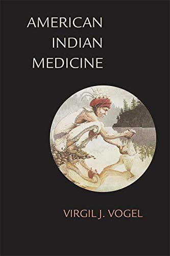 American Indian Medicine (The Civilization of the American Indian Series) ()