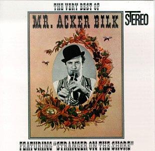 The Very Best of Mr. Acker Bilk (The Best Of Acker Bilk)
