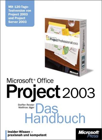 Microsoft Office Project 2003 - Das Handbuch