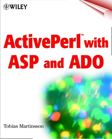 ActivePerl with ASP and ADO by Wiley
