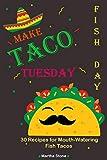 vegan quesadilla - Make Taco Tuesday Fish Day: 30 Recipes for Mouth-Watering Fish Tacos